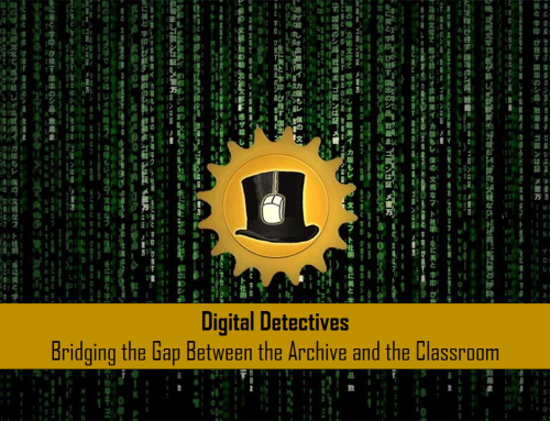 Talk: Digital Detectives – Bridging the Gap Between the Archive and the Classroom